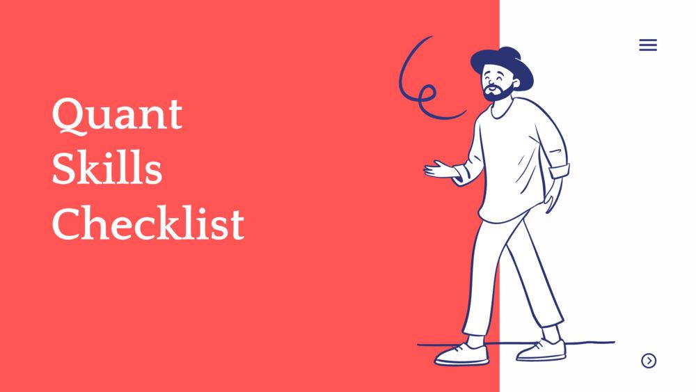 Quant Skills Checklist