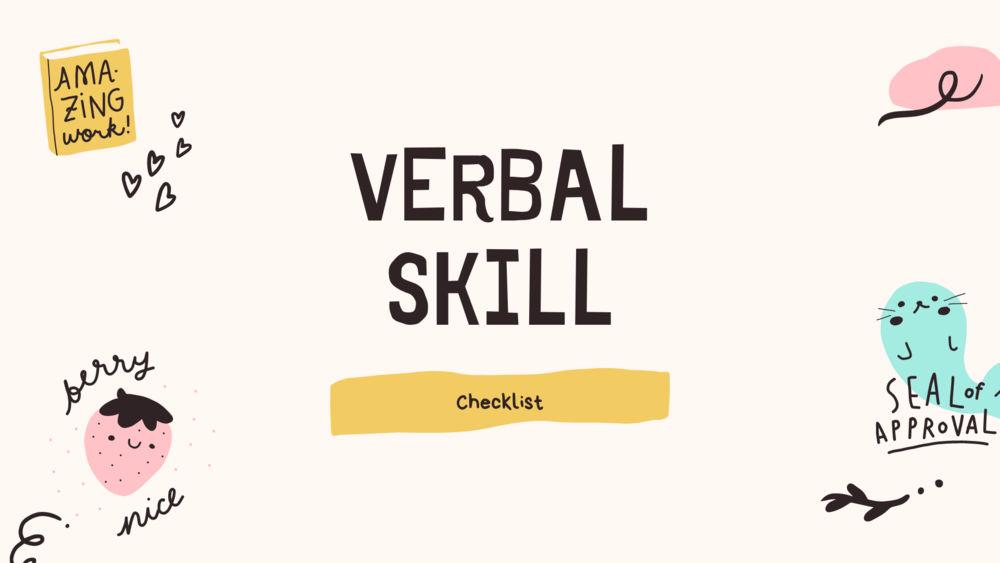 Verbal Skills Checklist